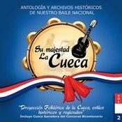 Su Majestad La Cueca - Volumen 2 Songs
