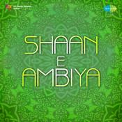 Shaan E Ambiya Songs
