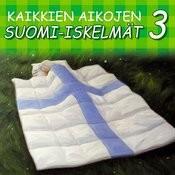 Kaikkien Aikojen Suomi-Iskelmät 3 Songs