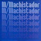 Machistador Songs