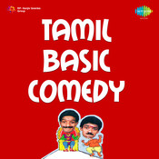 Tamil Basic Comedy Songs