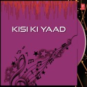 Kisi Ki Yaad Ko Seene Se Song