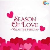 Season Of Love - Valantines Special Songs
