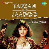 Tarzan Jaadoo Songs