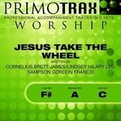 Jesus Take The Wheel (Worship Primotrax) [Performance Tracks] - EP Songs