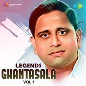 Legends Ghantasala Vol 1 Songs