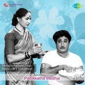 Padikkatha Medhai Songs