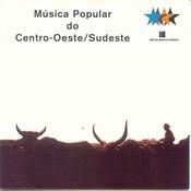 Musica Popular Do Centro - Oeste / Sudeste - Vol.4 Songs
