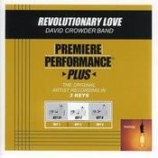 Revolutionary Love (Premiere Performance Plus Track) Songs