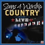 Songs 4 Worship Country Live (iTunes Exclusive) Songs