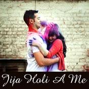 Jija Holi A Me Songs