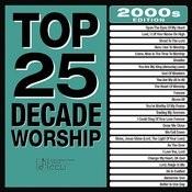 Top 25 Decade Worship 2000s Songs