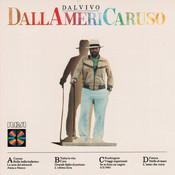 Dallamericaruso Songs