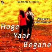 Hoge Yaar Begane Songs