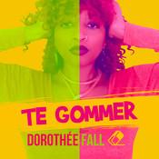 Te gommer (Radio Edit) Songs
