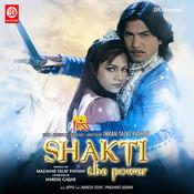 Shakti The Power  Songs