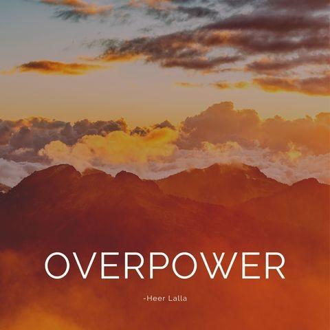 Overpower