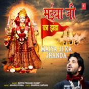 Maiya Ji Ka Jhanda Song