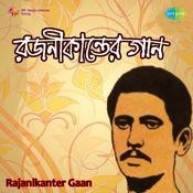 Rajanikanter Gaan Songs