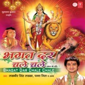Bhagat Dar Chale Chale Songs