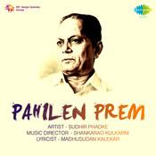 Pahilen Prem Songs