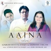 Aaina - E Ghazal Songs