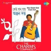 Anjan Dutt - Keu Gaan Gai Songs