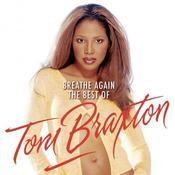 Breathe Again: The Best Of Toni Braxton Songs