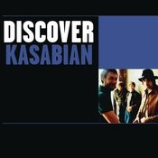 Discover Kasabian Songs
