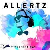Perfect Day Songs