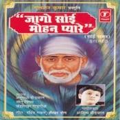 Jago Sai Mohan Pyare Songs
