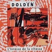 L'ivresse De La Vitesse Songs