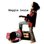 Maggie Louie Songs