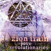 Zion Train: Love Revolutionaries Songs