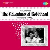 The Adventures Of Robinhood Songs