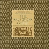 The Recorder Guide: An Instruction Guide Record Songs