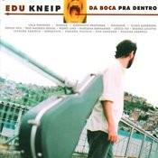Da Boca Pra Dentro Songs
