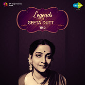 Legends Geeta Dutt Volume 2 Songs