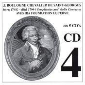 Chevalier de St-Georges: Symphonies & Violin Concertos, CD 4 Songs