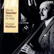 Marcel Tournier: Works for Harp Songs