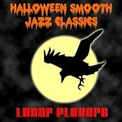 Halloween Smooth Jazz Classics Songs
