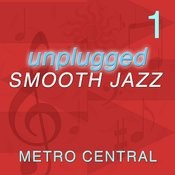 Unplugged Smooth Jazz 1 Songs