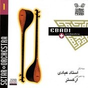 Persian Traditional Music, Vol 1 (Instrumental - Sehtar & Orchestra) Songs