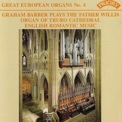 Great European Organs No. 4: Truro Cathedral Songs