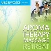 Aromatherapy Massage Retreat Songs