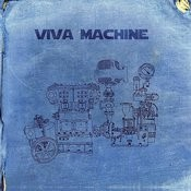 Viva Machine Songs