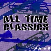 All Time Classics, Vol. 9 Songs