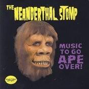 The Neanderthal Stomp Songs