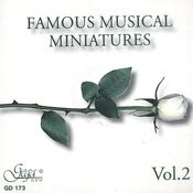 Famous Musical Miniatures Vol.2 Songs