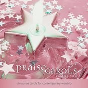 Praisecarols: Christmas Carols For Contemporary Worship (Vol. 2) Songs
